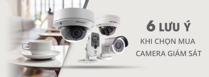 6 điều lưu ý khi lựa chọn camera giám sát
